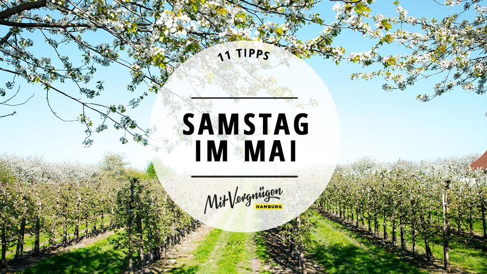 11 Tipps Fr Einen Schnen Samstag Im Mai