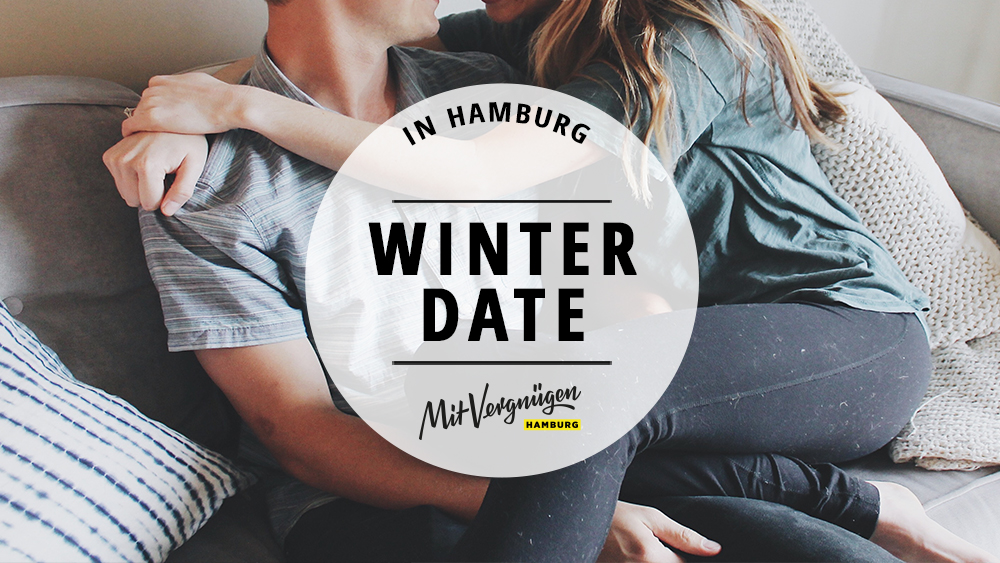 11 ideen f r ein sch nes date im winter mit vergn gen hamburg. Black Bedroom Furniture Sets. Home Design Ideas