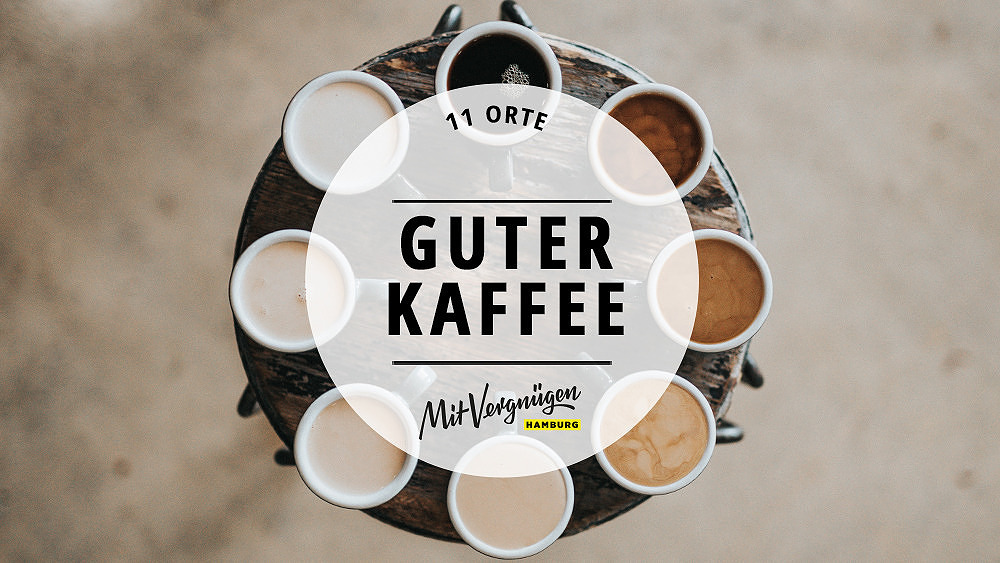 11 orte fur richtig guten kaffee in hamburg