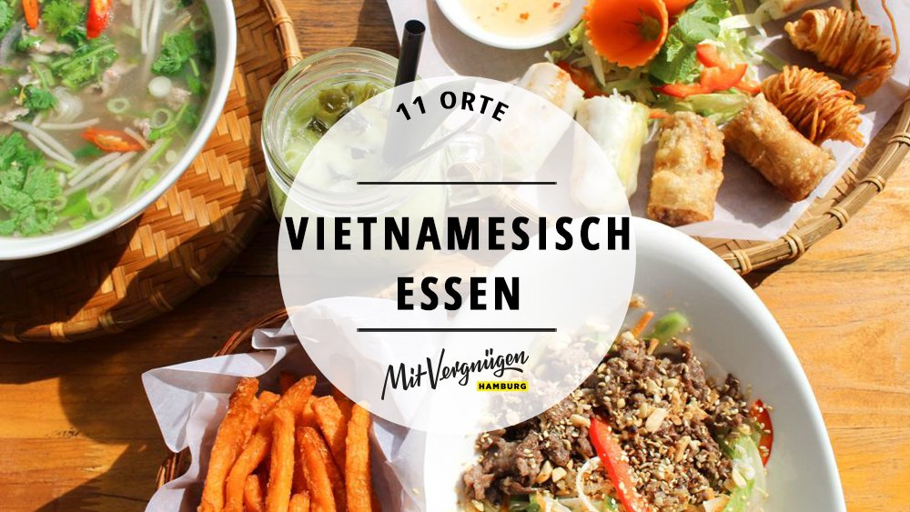 11 spitzenm ige vietnamesische restaurants in hamburg mit vergn gen hamburg. Black Bedroom Furniture Sets. Home Design Ideas