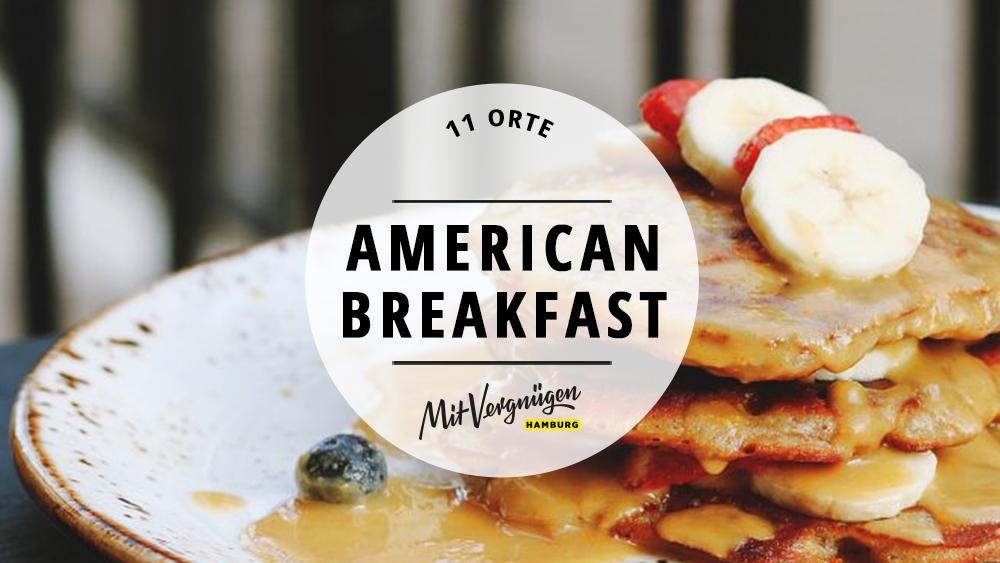 Die 11 Besten Cafés Für American Breakfast In Hamburg Mit