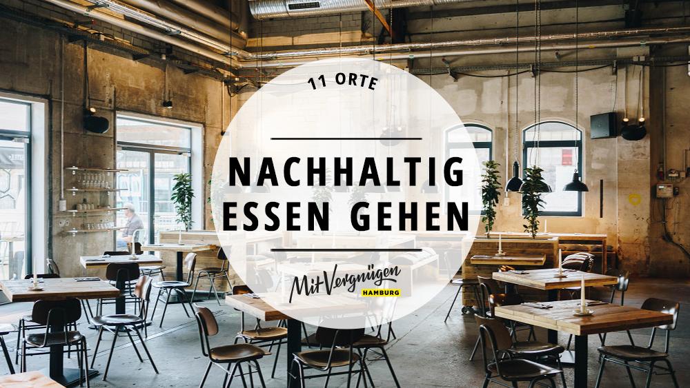 11 nachhaltige restaurants in hamburg mit vergn gen hamburg. Black Bedroom Furniture Sets. Home Design Ideas